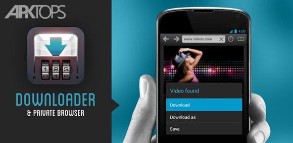 Downloader and Private Browser Premium v2.4.57 دانلود برنامه مدیریت دانلود برای اندروید اندروید | نسیم دانلود