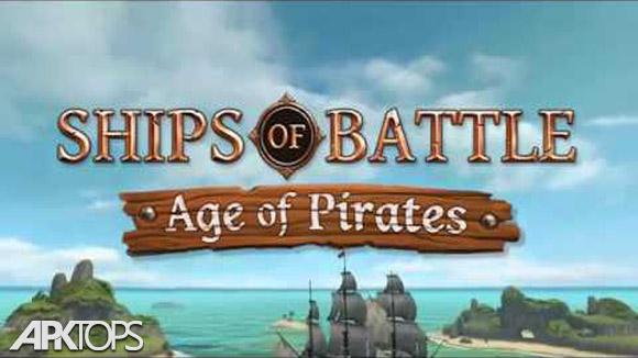Ships of Battle Age of Pirates v2.04 دانلود بازی کشتی دزدان دریایی برای اندروید اندروید | نسیم دانلود